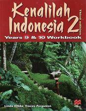 Kenalilah Indonesia 2: Years 9 and 10 Workbook by Linda Hibbs (Paperback, 2009)