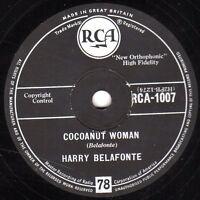 HARRY BELAFONTE  CALYPSO  78  COCOANUT WOMAN / ISLAND IN THE SUN  UK RCA 1007 E