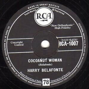 Harry Belafonte Calypso 78 Cocoanut Woman / Island IN The Sun GB Rca 1007 E