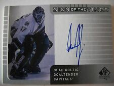 2002-03 SP AUTHENTIC SIGN OF THE TIME OLAF KOLZIG , CAPITALS !!!  BOX # 7