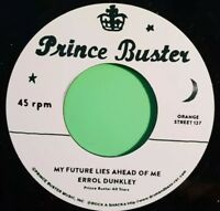 PRINCE BUSTER RECORDS MY FUTURE LIES AHEAD OF ME ERROL DUNKLEY / TO BE A LOVER