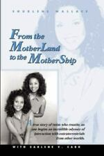 From the Motherland to the Mothership, Paperback by Wallace, Shurlene B.; Car...