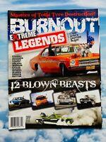 Extreme Magazine - Burnout Legends - Masters Of Total Tyre Destruction!