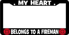 MY HEART BELONGS TO A FIREMAN fire man firefighter License Plate Frame