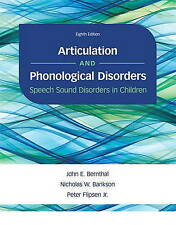 Articulation and Phonological Disorders: Speech Sound Disorders in Children by J