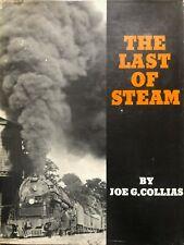 THE LAST OF STEAM / COLLIAS