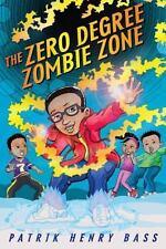 The Zero Degree Zombie Zone, Bass, Patrik Henry, Good Condition, Book