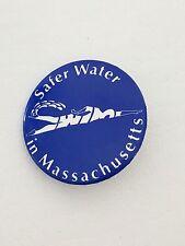 Vintage Safe Water Pin Back Badge (SWIM) Boston 1988