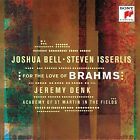JOSHUA/ISSERLIS,STEVEN BELL - FOR THE LOVE OF BRAHMS BRAHMS,JOHANNES - CD NEU