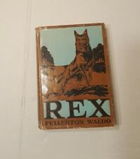 Rex: A Dog Story For Boys