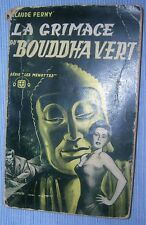 LA GRIMACE DU BOUDDHA VERT- Claude Ferny - Jef de Wulf- Monsieur Durand- 1953 -