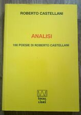 Roberto Castellani Analisi 100 poesie Ideal Libri