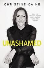 Unashamed: Drop the Baggage, Pick Up Your Freedom, Fulfill Your Destiny by Chri…