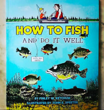 How To Fish And Do It Well - The Augmented Reality Book