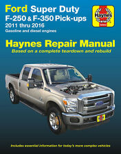 Ford Super Duty F-250 / F-350 Pickup Truck Repair Manual: 2011-2016