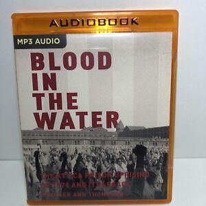 Blood in the Water: The Attica Prison Uprising Heather Ann Thompson  mp3 audio