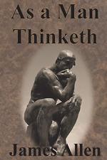 As a Man Thinketh Original Unabridged Classic #1 Book by James Allen Paperback