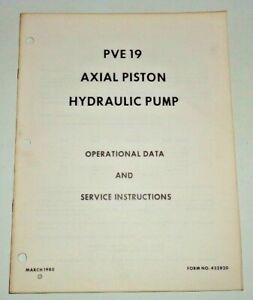*White 2-85 to 4-210 Tractor PVE19 Hydraulic Pump Data & Service Manual Original