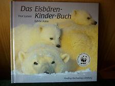 Das Eisbären - Kinder - Buch von Larsen/Kalas  WWF
