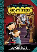Sage, Angie, Araminta Spook: Ghostsitters, Very Good Book