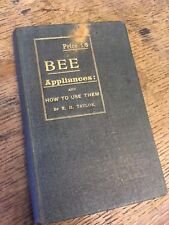 Bee Appliances: and how to use them. by E. H. Taylor