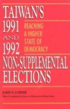 Taiwan's 1991 and 1992 Non-Supplemental Elections-ExLibrary
