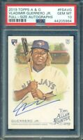 2019 Topps Allen and Ginter Vladimir Guerrero Jr. RC Rookie Auto PSA 10