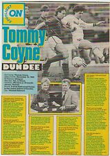 TOMMY COYNE DUNDEE 1986-1989 & 1998-2000 ORIGINAL HAND SIGNED MAGAZINE PICTURE