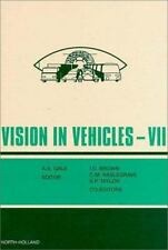 Vision in Vehicles VII by C. M. Haslegrave, S. P. Taylor and I. D. Brown...