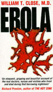 Ebola by William T. Close (Paperback, 1995)