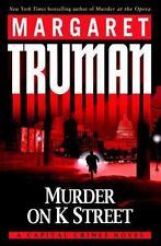 Capital Crimes: Murder on K Street : A Capital Crimes Novel By Margaret Truman