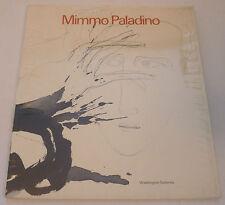 Mimmo Paladino - Mimmo Paladino    1984 ART EXHIBITION CATALOGUE