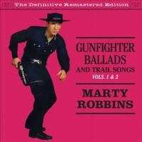 MARTY ROBBINS - GUNFIGHTER BALLADS & TRAIL SONGS, VOL. 1-2 NEW CD