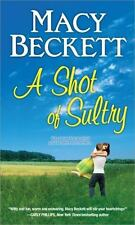 Sultry Springs: A Shot of Sultry 2 by Macy Beckett (2013, Paperback) Romance