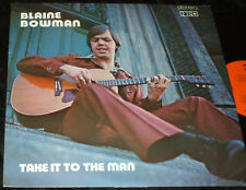 BLAINE BOWMAN Take it to the Man LP Private XIAN LONER FOLK PSYCH ACID ARCHIVES