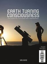 Earth Turning Consciousness - New Paperback
