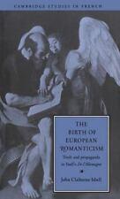 The Birth of European Romanticism: Truth and Propaganda in Staël's 'De