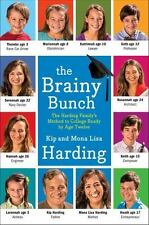 The Brainy Bunch : The Harding Family's Method to College Ready by Age Twelve by