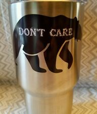Decal/Sticker for Cooler Cup Bear Don't Care