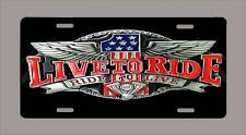 """""""Live to Ride"""" #1 Biker Motorcycle 6""""x12"""" license plate black FREE SHIPPING"""