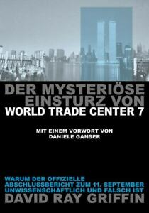 Prof. David Ray Griffin: Der mysteriöse Einsturz von World Trade Center 7