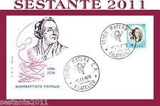 ITALIA FDC ROMA GIAMBATTISTA TIEPOLO 1973 ANNULLO MATERA B46