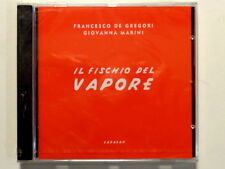 FRANCESCO DE GREGORI -  GIOVANNA MARINI -  IL FISCHIO DEL VAPORE -  CD  NUOVO