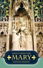 Saints Who Saw Mary