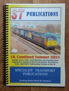 UK Combined Summer 2021: Locos, Units, Coaching Stock etc ST Publications Spiral