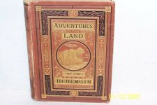 Adventures in the Land of the Behemoth Jules Verne USA 1874 Decorative hardcover