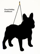 "French Bulldog Gift - Unique 12"" Handmade Dog Breed shaped Chalkboard"