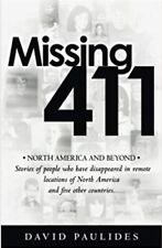 MISSING 411- NORTH AMERICA AND BEYOND By David Paulides PAPERBACK New