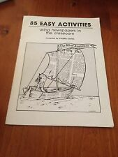 VALERIE CAVILL, 85 EASY ACTIVITIES. USING NEWSPAPER IN THE CLASSROOM