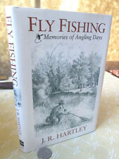 FLY FISHING;MEMORIES Of ANGLING DAYS,1991,J.R.Hartley,1st American Ed,Illust,DJ